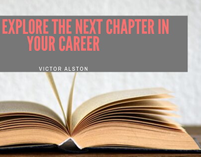 How to Explore the Next Chapter in your Career