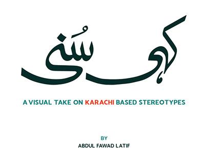 Kahi Suni - A visual take on Karachi based stereotypes