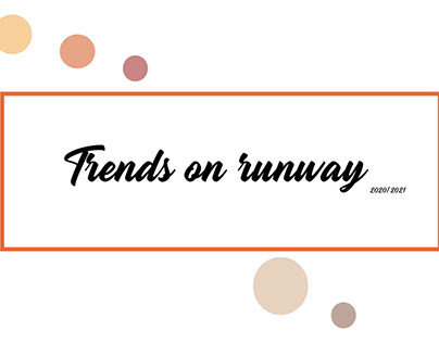 Trends on runway SS 2020/2021