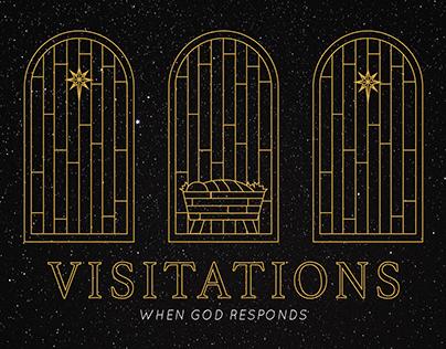 'Visitations' Sermon Series