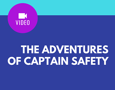 The Adventures of Captain Safety