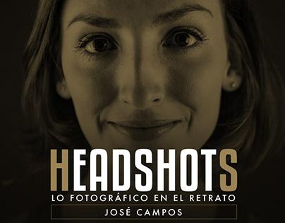 """""""Headshots – Lo fotográfico en el retrato"""""""