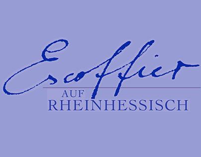 Escoffier auf Rheinhessisch
