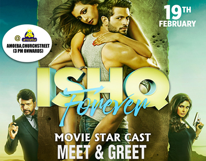 Ishq Forever - Movie Promotion Creatives