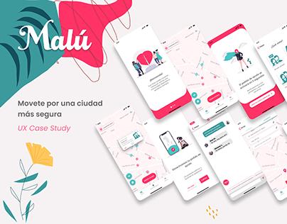 Malú - Women Safety App - UX Case Study
