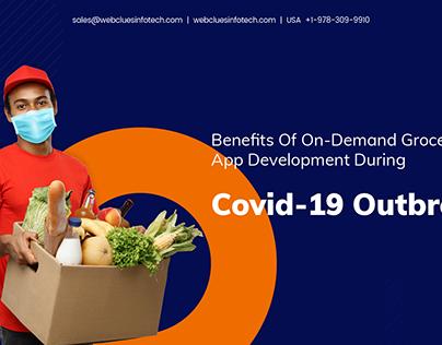 Benefits of On-Demand Grocery App Development