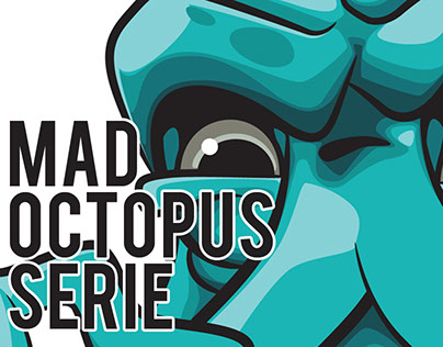 Mad Octopus Serie