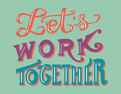 """""""Let's Work Together"""" Social Media Graphic"""