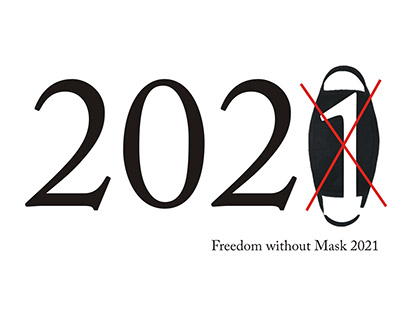 Freedom without Mask 2021