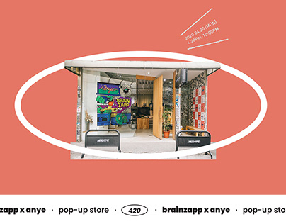 Brainzapp x Anye — 420 Pop-up Store