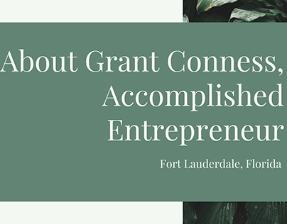About Grant Conness, Accomplished Entrepreneur
