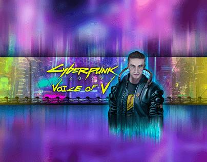 """""""Cyberpunk 2077"""" Voice of V"""