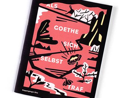 Doppelgänger 1: Als Goethe sich selbst traf