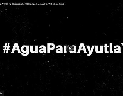 #AguaParaAyutlaYa