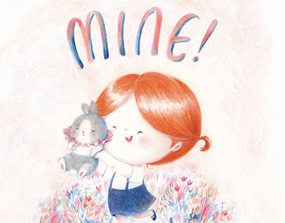 MINE -- Children's illustration book