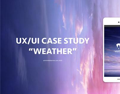 UX/UI Weather App Case Study