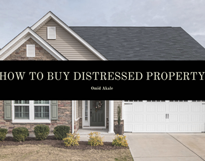 Omid Akale Discusses How to Buy Distressed Property in
