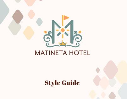 Matineta Hotel | Style Guide