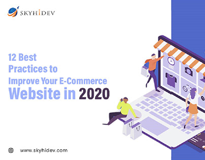 12 Best Practices to Improve Your E-Commerce Website