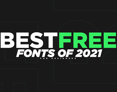 Best Free Fonts For Designers!