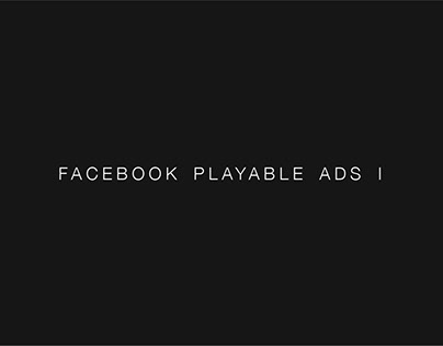 Facebook Playable Ads I