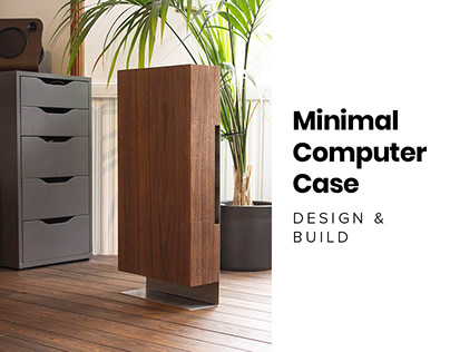 Minimal Computer Case | Design & Build