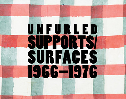MOCAD Unfurled: Supports/Surfaces 1966-1976 catalog