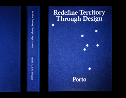 Redefine Territory Through Design — Porto