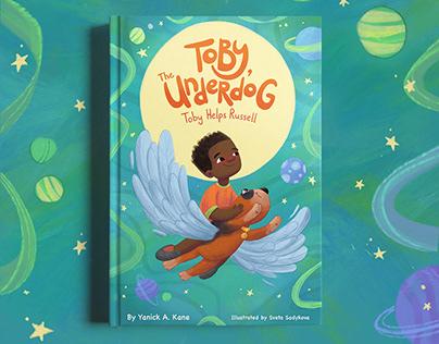 Toby, the Underdog. Children's book