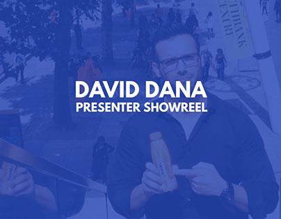 David Dana - Presenter Showreel