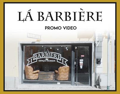 Lá Barbière | Promo Video