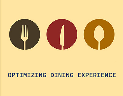Optimizing Dining Experience