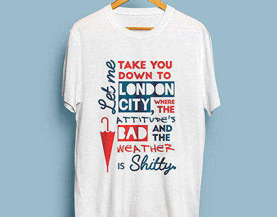 London T-shirts. London Lyrics.