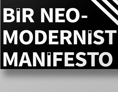 Bir Neo-Modernist Manifesto