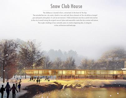 Snow Club House