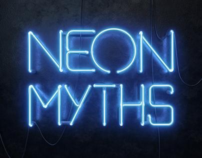 Neon Myths