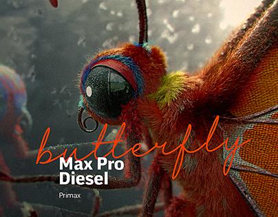 BUTTERFLY _ Max Pro Diesel