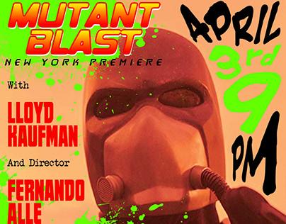 Mutant Blast- Premiere Flyer