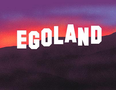Egoland - In the Age of Radical Selfishness