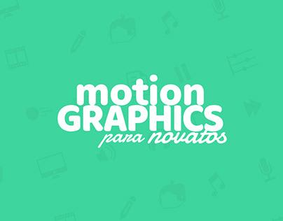 Motion Graphics para Novatos - Proyecto Audiovisual