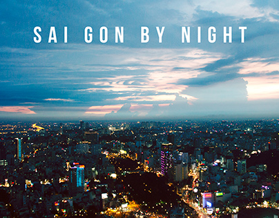 SAI GON BY NIGHT / Long Exposure Photography