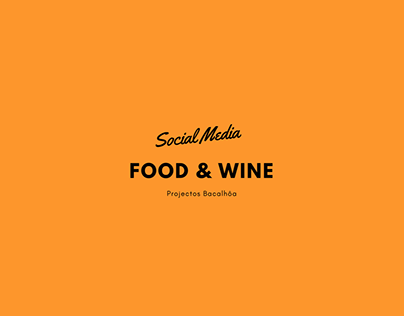 Social Media - Food & Wine Ideas