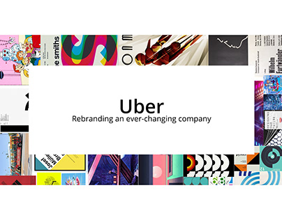 Uber: Rebranding an ever-changing company