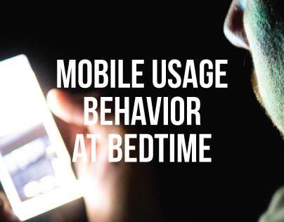 Mobile Usage Behaviour at Bedtime
