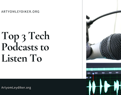 Top 3 Podcasts to Listen To