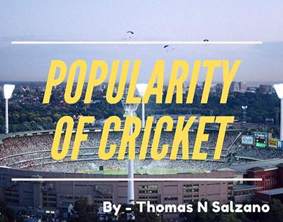 Thomas N Salzano: Cricket Popularity