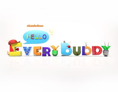 Nickelodeon - Hello EveryBuddy