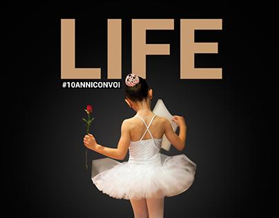 Life #10anniconvoi / Saggio Spettacolo