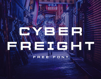 'Cyber Freight' Display Font