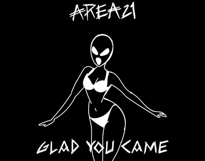 Area 21-Glad you came